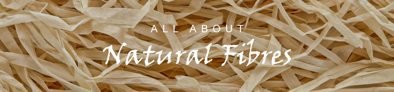All About Natural Fibres